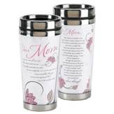 Dear Mom, It's A Precious Gift From God, Travel Mug