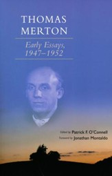 Thomas Merton: Early Essays, 1947-1952