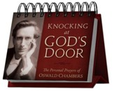Knocking at God's Door Perpetual Calendar: The Personal Prayers of Oswald Chambers