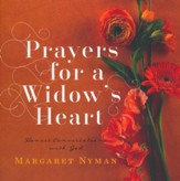 Prayers for a Widow's Heart: Honest Conversations with God