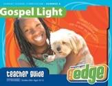Gospel Light: Preteen Grades 5 & 6 Teacher Guide, Summer 2018 Year A