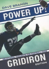 Power Up! Gridiron: Devotional Thoughts for Football Fans