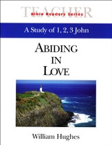 1, 2 & 3 John Leader: Abiding in Love - Slightly Imperfect