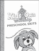 KidsOwn Worship: Preschool Skit Book, Fall 2017