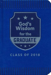 NKJV God's Wisdom for Graduates, Class of 2018 Blue