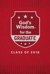 NKJV God's Wisdom for Graduates, Class of 2018, Red