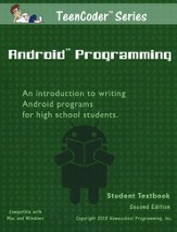 TeenCoder: Android Programming Course, Student Textbook and CDROM, 2nd Edition
