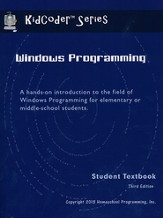 KidCoder: Windows Programming Course, Student Textbook with CDROM, 3rd Edition
