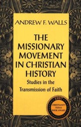 The Missionary Movement In Christian History