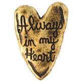 Brass Plated Pin - Heart/Always in my Heart