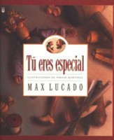 Tú Eres Especial   (You Are Special)