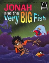 Arch Books Bible Stories: Jonah and the Very Big Fish