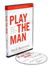 Play the Man DVD: Becoming the Man God Created You to Be