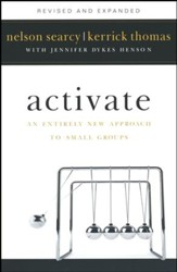 Activate, revised and expanded edition: An Entirely New Approach to Small Groups