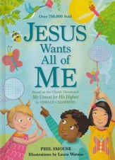 Jesus Wants All of Me: Daily Devotional for Kids
