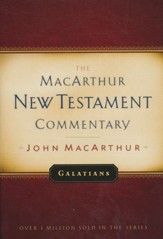 Galatians: The MacArthur New Testament Commentary
