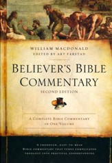 Believer's Bible Commentary, Second Edition