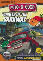 Pirates of the Parkway (Auto-B-Good Season 1, Volume 4)