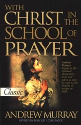 With Christ in the School of Prayer, Pure Gold Classics, Paperback