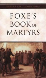 Foxe's Book of Martyrs (SPIRE)