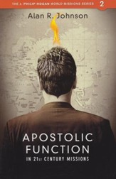 Apostolic Function in 21st Century Missions