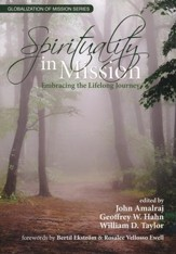 Spirituality In Mission: Embracing the Lifelong Journey