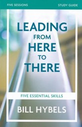 Leading From Here To There, Study Guide