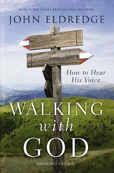 Walking with God: How to Hear His Voice