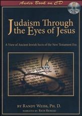 Judaism Through the Eyes of Jesus; (Audio Book)
