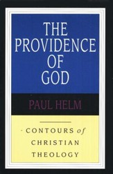 The Providence of God: Contours of Christian Theology