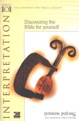 Interpretation: Discovering the Bible for Yourself