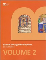 Museum of the Bible Bible Curriculum  Volume 2: Samuel through the Prophets Student Edition