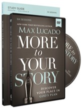 More to Your Story: Discover Your Place in God's Plan  - Study Guide and DVD
