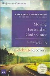 Moving Forward in God's Grace, Celebrate Recovery, Participant's Guide 5   - Slightly Imperfect