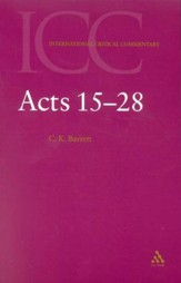 Acts 15-28: International Critical Commentary [ICC]