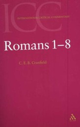Romans 1-8 (Volume 1), International Critical Commentary