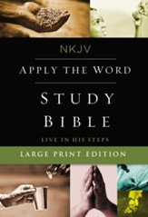 NKJV Apply the Word Study Bible, Large Print, Hardcover, Red Letter Edition
