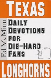 Daily Devotions for Die-Hard Fans: Texas Longhorns