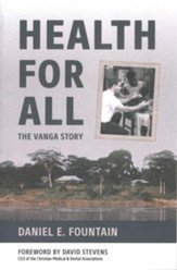 Health for All: The Vanga Story