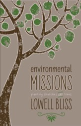 Environmental Missions: Planting Churches and Trees