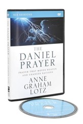 The Daniel Prayer: A DVD Study: Prayer That Moves Heaven and Changes Nations