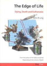 The Edge of Life: Dying, Death, and Euthanasia