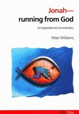 Jonah: Running From God: An Expositional Commentary