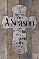 To Everything There Is A Season Plaque