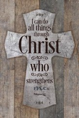 I Can Do All Things Through Christ Plaque