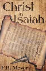 Christ in Isaiah:, Edition 0002