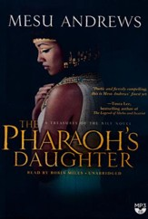 The Pharoh's Daughter: A Treasures of the Nile Novel - unabridged audiobook on MP3-CD