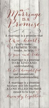 A Marriage Is A Promise Wood Plaque