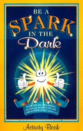 Be a Spark in the Dark, Activity Book