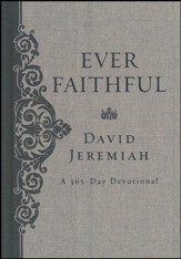 Ever Faithful: 365-Day Devotional (slightly imperfect)